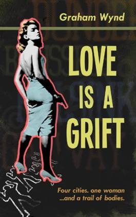 Love is a Grift